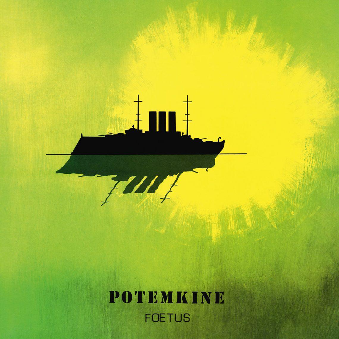 Album du jour : Foetus de Potemkine