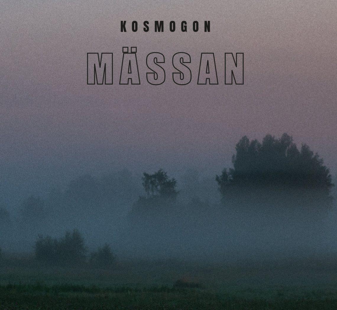 Kosmogon - Mässan